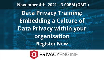 Data Privacy Training Embedding a Culture of Data Privacy within your organisation Webinar