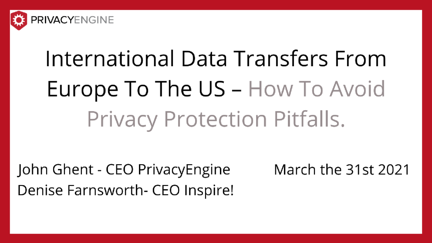 International Data Transfers From Europe To The US – How To Avoid Privacy Protection Pitfalls. (1)